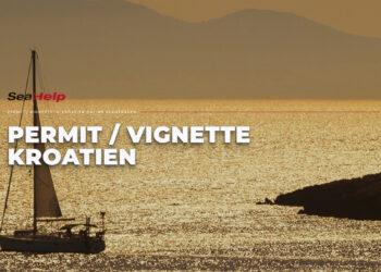 SeaHelp Service: Permit, Vignette und Kurtaxe Kroatien für Boote und Yachten Online beantragen.