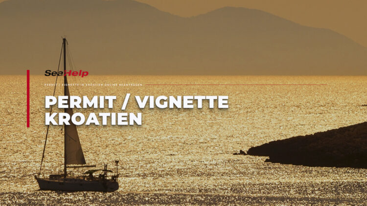 SeaHelp Service: Apply for permit, vignette and tourist tax Croatia for boats and yachts online.