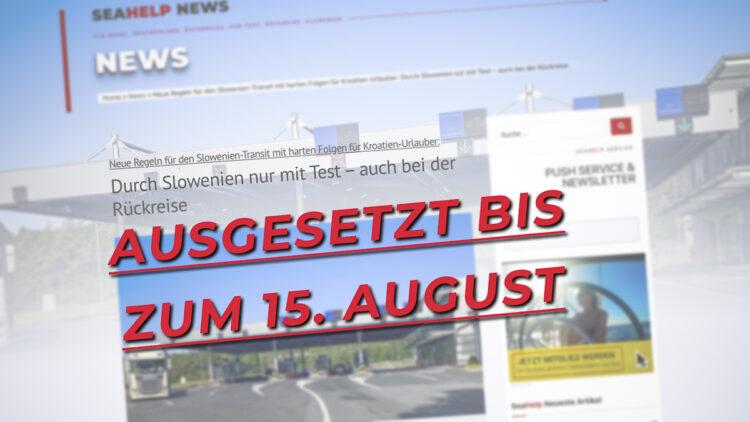 Slowenien-Transit aktuell: Jetzt doch keine Testpflicht ab 15. Juli 2021